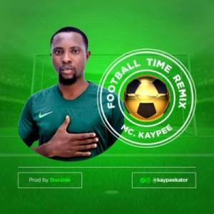 Mc. Kaypee - Football Time (Remix)